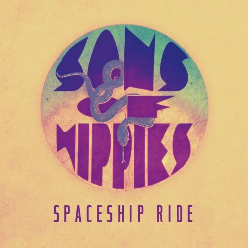 Sons Of Hippies Spaceship Ride 7 Inch Single