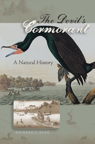 Richard J. King The Devil's Cormorant A Natural History