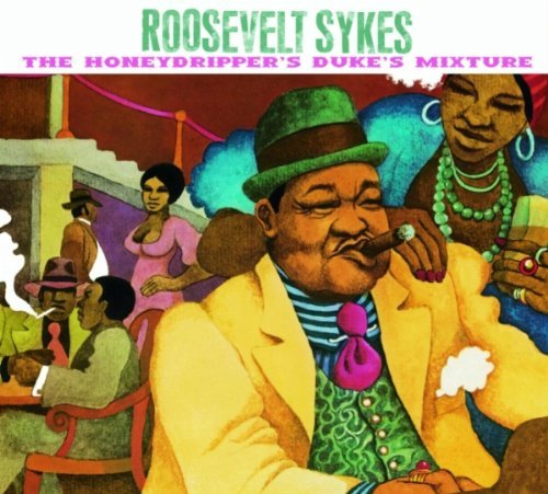 Roosevelt Sykes Honeydrippers Dukes Mixture