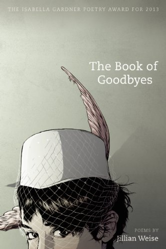Jillian Weise The Book Of Goodbyes
