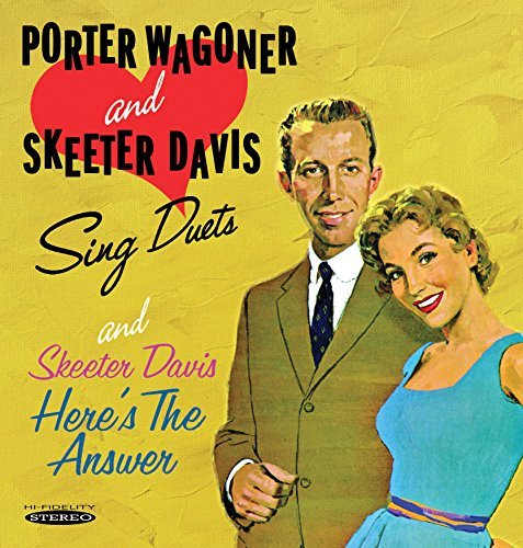 Porter & Skeeter Davis Wagoner Sing Duets & Here's The Answer