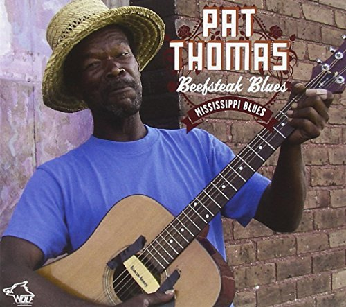 Pat Thomas Beef Steak Blues