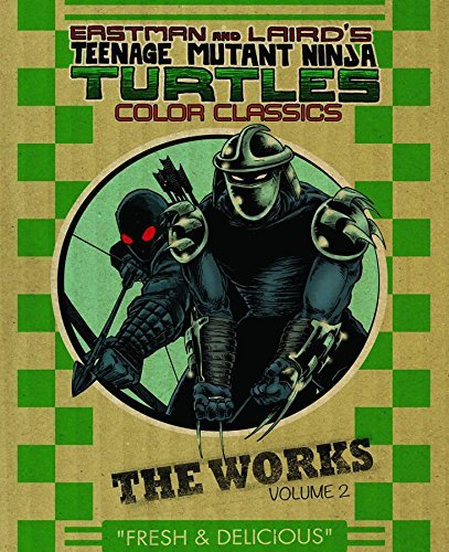 Kevin B. Eastman Teenage Mutant Ninja Turtles The Works Volume 2