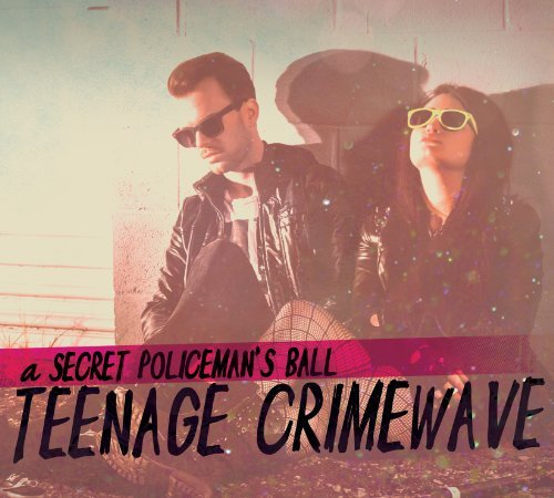 Secret Policeman's Ball Teenage Crimewave