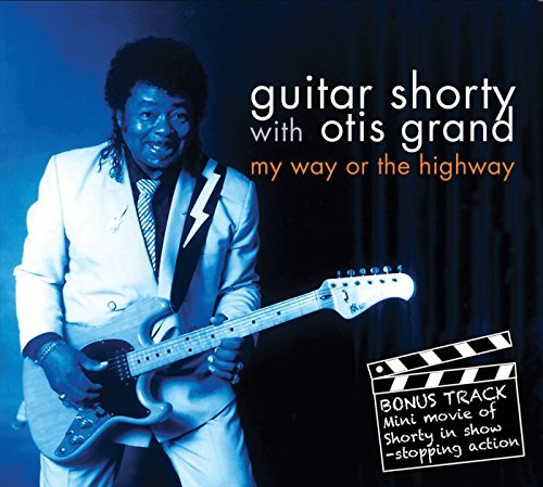 Guitar Shorty My Way Or The Highway