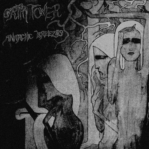 Grim Tower Anarchic Breezes