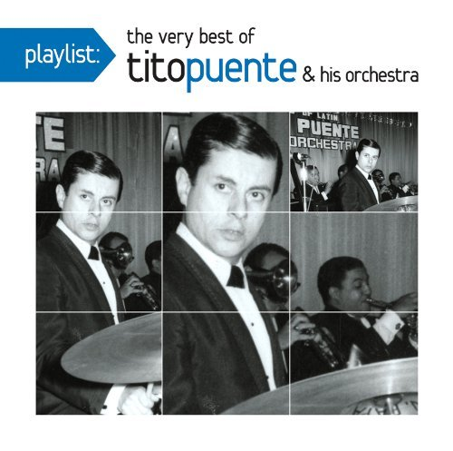 Tito Puente Playlist The Very Best Of Tit
