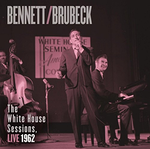 Tony & Dave Brubeck Bennett White House Sessions Live 196