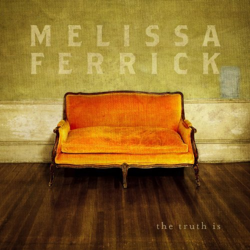 Melissa Ferrick Truth Is Truth Is