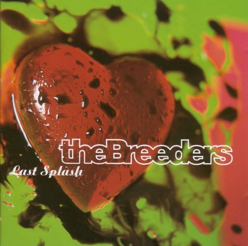 Breeders Lsxx Last Splash 20th Anniver Import Gbr 3 CD
