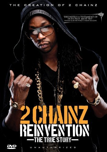 2 Chainz Reinvention The True Story Reinvention The True Story