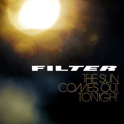 Filter Sun Comes Out Tonight