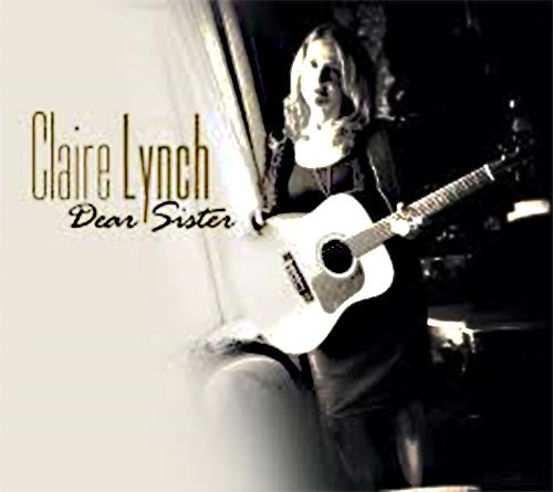Claire Lynch Dear Sister