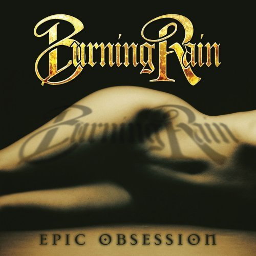 Burning Rain Epic Obsession