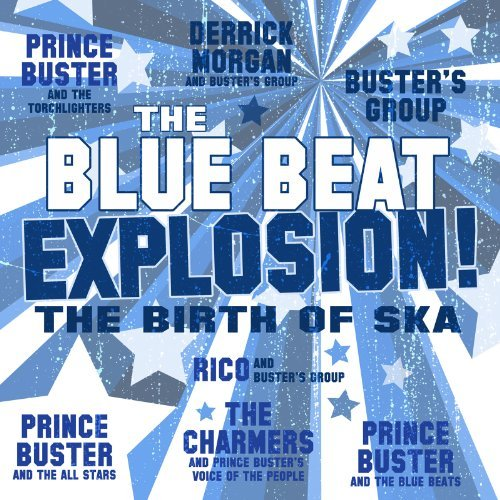 Blue Beat Explosion Blue Beat Explosion