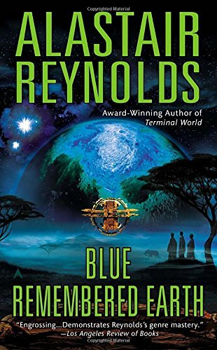 Alastair Reynolds Blue Remembered Earth
