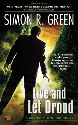Simon R. Green Live And Let Drood