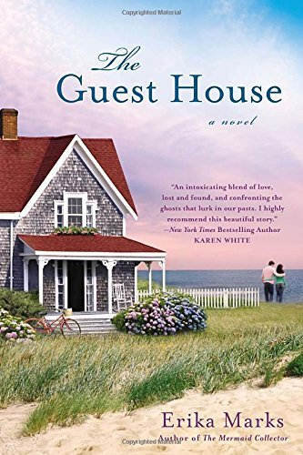 Erika Marks The Guest House