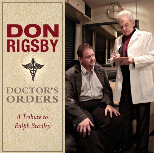 Don Rigsby Doctor's Orders A Tribute To R
