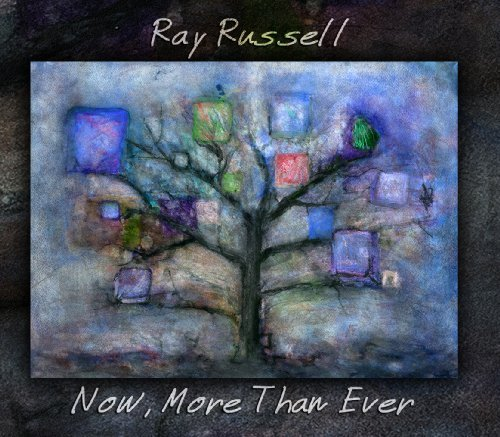 Russell Ray Now More Than Ever