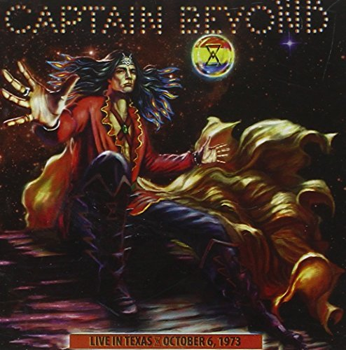 Captain Beyond Live In Texas October 6 1973