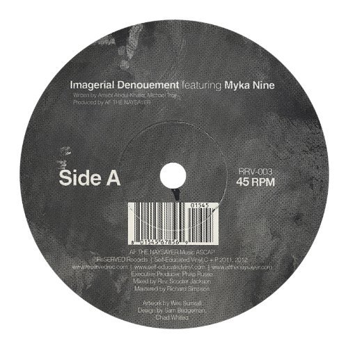 Af The Naysayer Ft. Myka Nine Imagerial Denoument 7 Inch Single