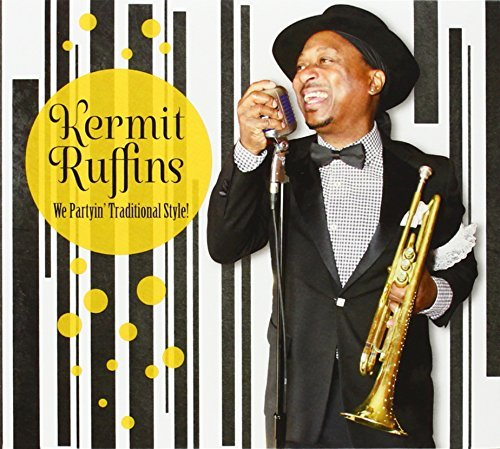 Kermit Ruffins We Partyin Traditional Style