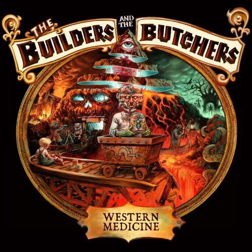 Builders & The Butchers Western Medicine
