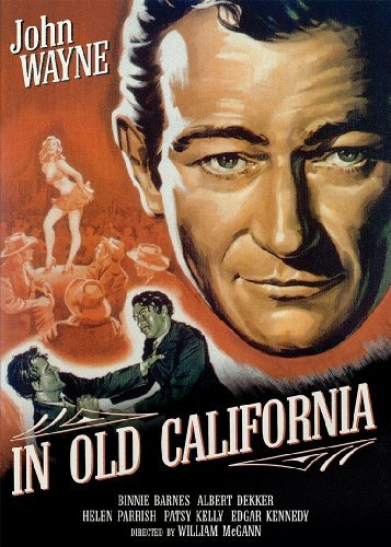 In Old California (1942) Wayne John Nr