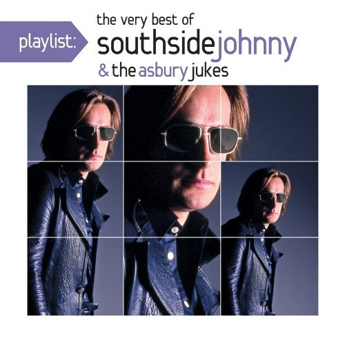 Southside Johnny & Asbury Juke Playlist The Very Best Of Sou