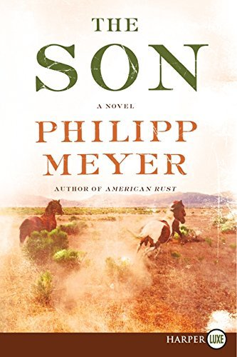 Philipp Meyer The Son Large Print