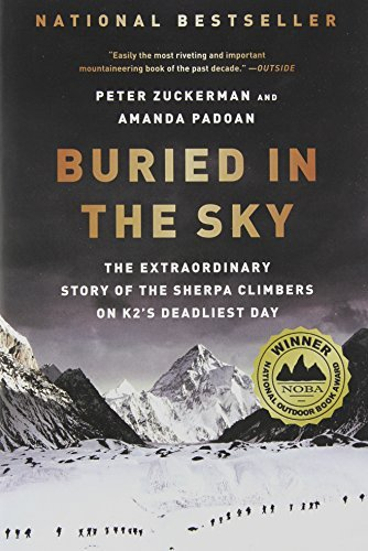 Peter Zuckerman Buried In The Sky The Extraordinary Story Of The Sherpa Climbers On
