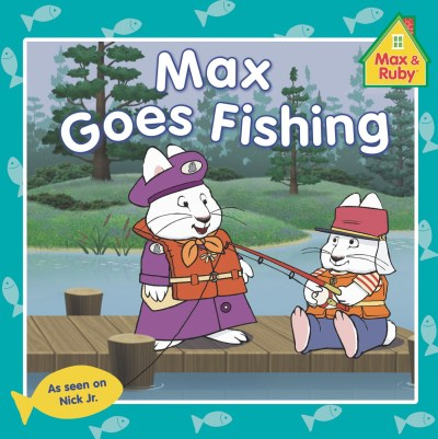 Unknown Max & Ruby Max Goes Fishing