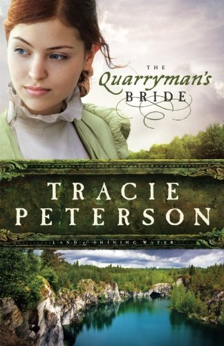 Tracie Peterson The Quarryman's Bride
