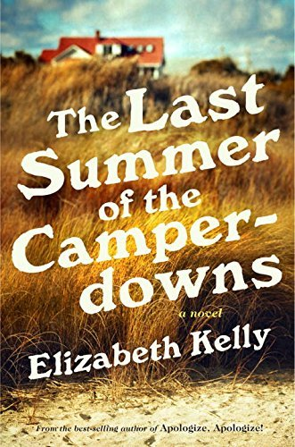 Elizabeth Kelly The Last Summer Of The Camperdowns