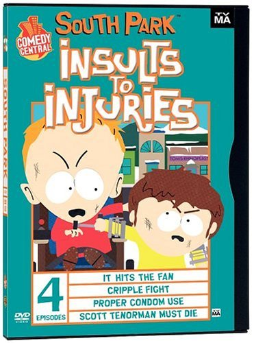 Insults To Injuries South Park Clr Nr