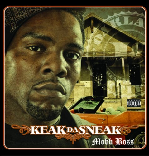Keak Da Sneak Mobb Boss Explicit Version