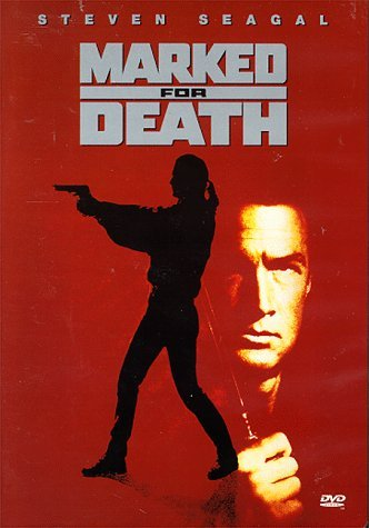 Marked For Death Seagal David R