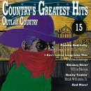 Country's Greatest Hits Vol. 15 Outlaw Country
