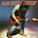 Hard Rockin' Country Hard Rockin' Country Yoakam Williams Jennings Restless Heart Anderson