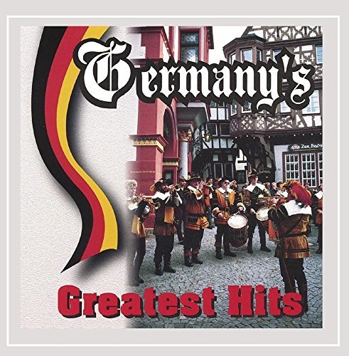 Germany's Greatest Hits Germany's Greatest Hits