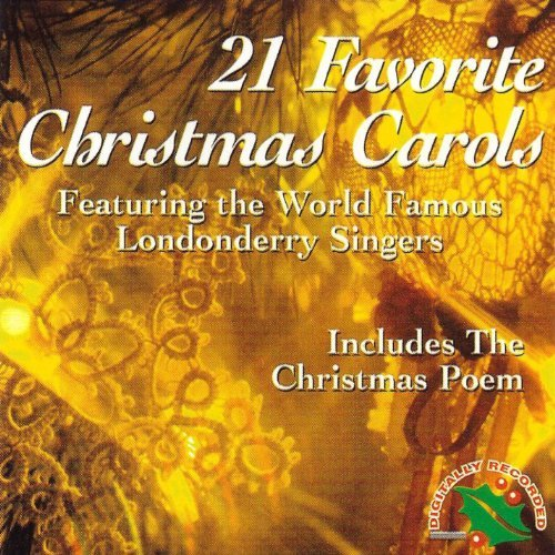 Londonderry Singers 21 Favorite Christmas Carols