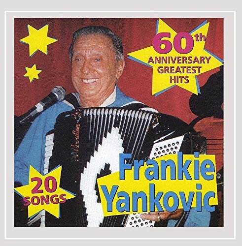 Frankie Yankovic Greatest Hits 20 Songs