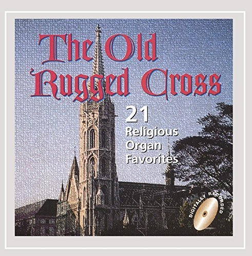 Twenty One Organ Favorites Old Rugged Cross