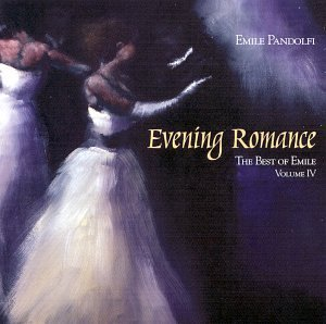 Emile Pandolfi Evening Romance The Best Of