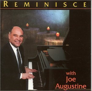 Joe Augustine Reminisce