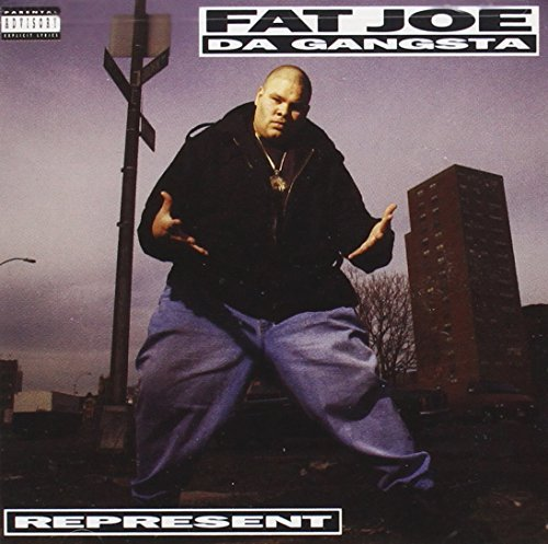 Fat Joe Represent Explicit Version