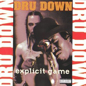 Dru Down Explicit Game Explicit Version