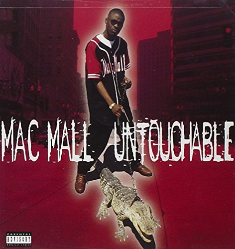 Mac Mall Untouchable Explicit Version