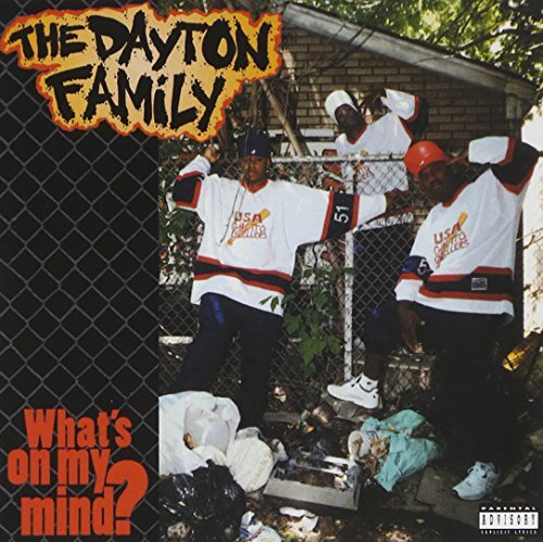 Dayton Family What's On My Mind? Explicit Version